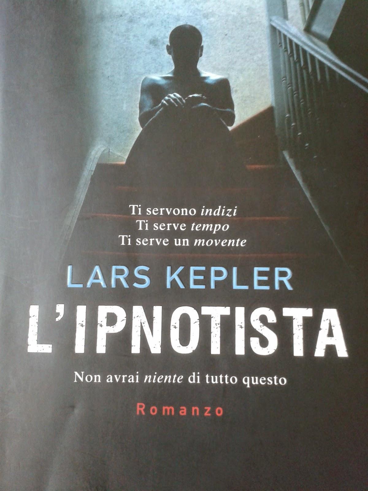 L'ipnotista, Lars Kepler | Profumo di libri