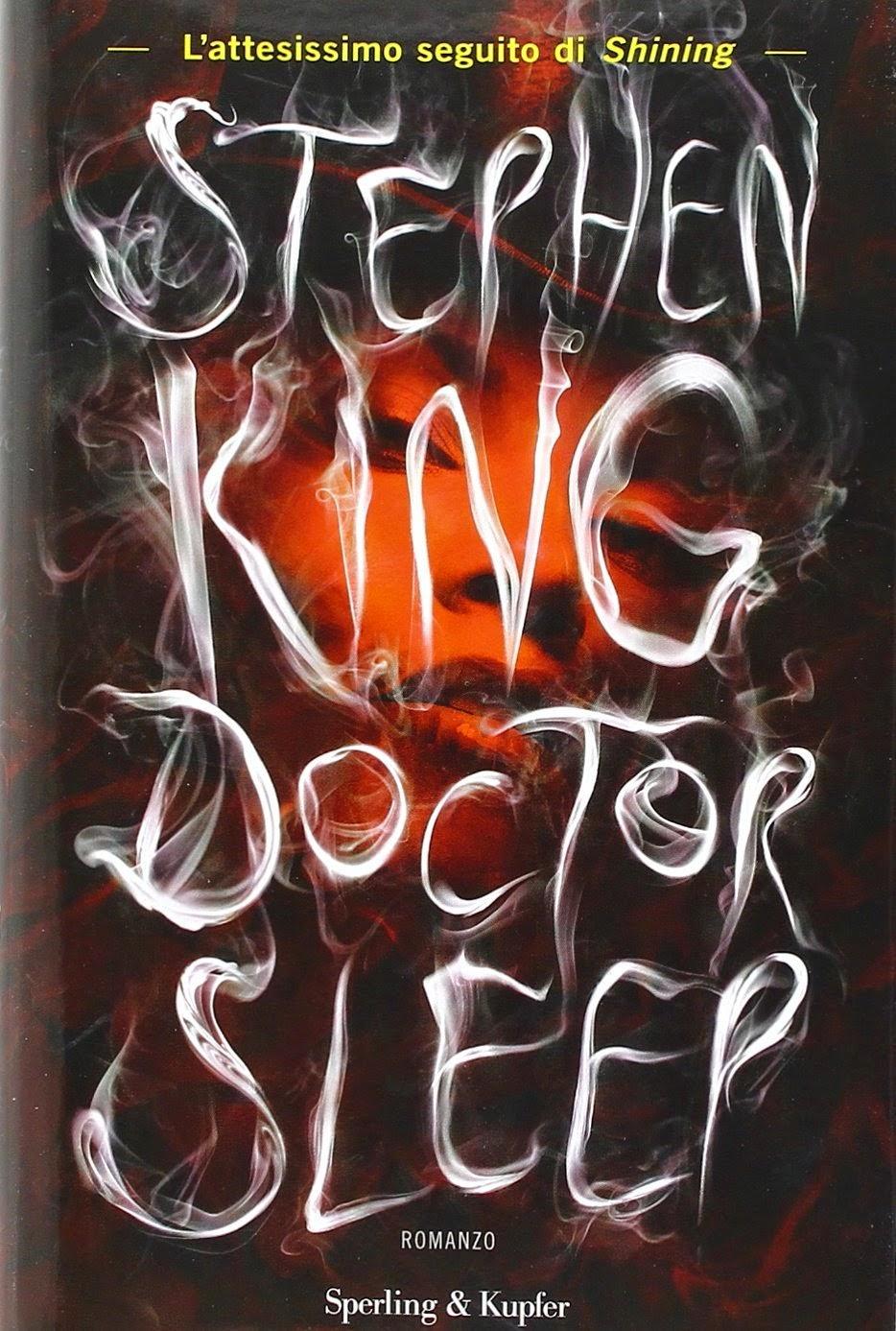 Doctor Sleep,Stephen King | Profumo di libri