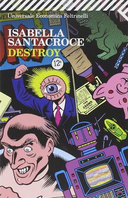 Destroy, Isabella Santacroce | Profumo di libri