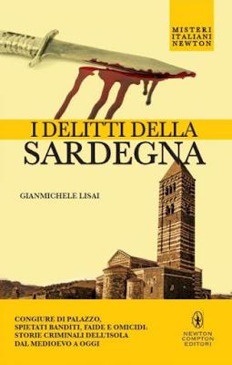 I delitti della Sardegna, Gianmichele Lisai | Profumo di libri