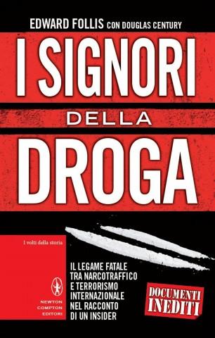 I signori della droga, Edward Follis; Douglas Century | Profumo di libri