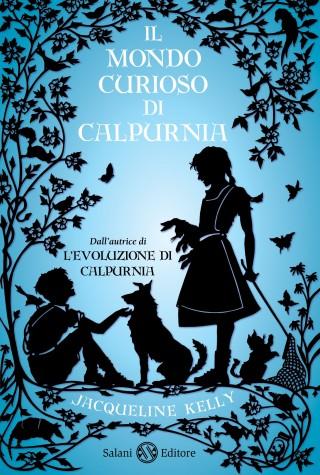 CURIOUS WORLD OF CALPURNIA TATE (THE)