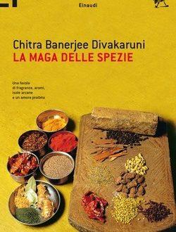 La maga delle spezie, Divakaruni Chitra B.